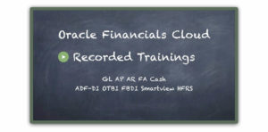 Oracle Financials Cloud Recorded Trainings