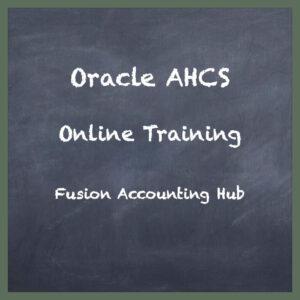 Oracle Fusion Accounting Hub Training
