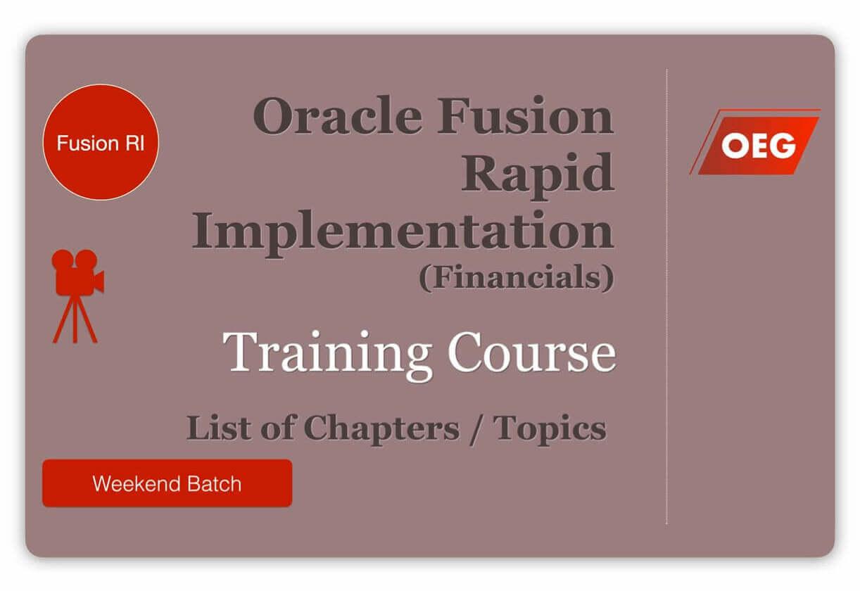 Contents - Oracle Fusion Financials Rapid Implementation